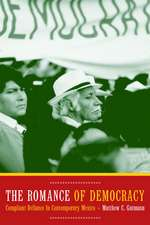 Romance of Democracy – Compliant Defiance in Contemporary Mexico