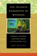 The Intimate Economies of Bangkok – Tomboys, Tycoons, and Avon Ladies in the Global City