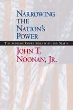 Narrowing the Nation′s Power – The Supreme Court Sides with the States