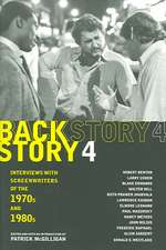 Backstory 4 – Interviews With Screenwriters of The 1970s and 1980s