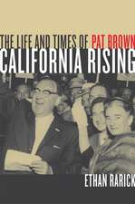 California Rising – The Life and Times of Pat Brown
