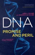 DNA – Promise and Peril
