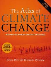 The Atlas of Climate Change – Mapping the World′s  Greatest Challenge 3e