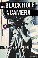 The Black Hole of the Camera – The Films of Andy Warhol
