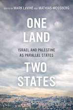 One Land, Two States – Israel and Palestine as Parallel States