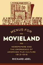 Menus for Movieland – Newspapers and the Emergence of American Film Culture