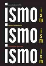 Ism, Ism, Ism / Ismo, Ismo, Ismo – Experimental Cinema in Latin America