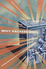 Why Hackers Win – Power and Disruption in the Network Society