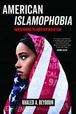 American Islamophobia – Understanding the Roots and Rise of Fear