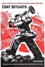 Eight Outcasts – Social and Political Marginalization in China Under Mao