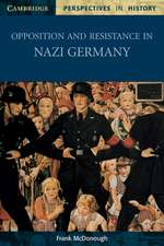 Opposition and Resistance in Nazi Germany
