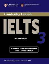 Cambridge IELTS 3 Student's Book with Answers: Examination Papers from the University of Cambridge Local Examinations Syndicate
