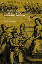 The Radical Face of the Ancient Constitution: St Edward's 'Laws' in Early Modern Political Thought