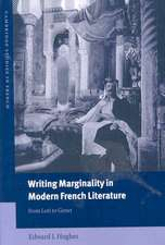 Writing Marginality in Modern French Literature: From Loti to Genet