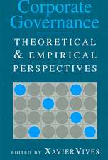 Corporate Governance: Theoretical and Empirical Perspectives