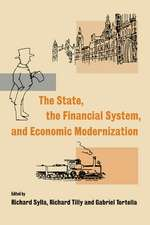 The State, the Financial System and Economic Modernization