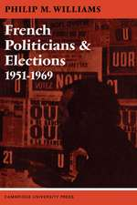 French Politicians and Elections 1951–1969