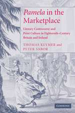 'Pamela' in the Marketplace: Literary Controversy and Print Culture in Eighteenth-Century Britain and Ireland