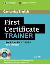 May, P: First Certificate Trainer Six Practice Tests