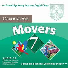 Cambridge Young Learners English Tests 7 Movers Audio CD: Examination Papers from University of Cambridge ESOL Examinations