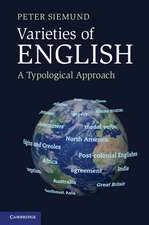 Varieties of English: A Typological Approach
