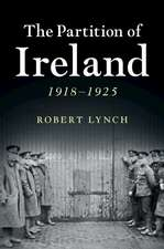 The Partition of Ireland: 1918–1925