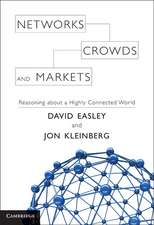 Networks, Crowds, and Markets: Reasoning about a Highly Connected World