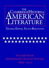 The Cambridge History of American Literature: Volume 4, Nineteenth-Century Poetry 1800–1910