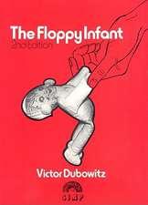The Floppy Infant