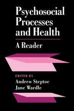 Psychosocial Processes and Health: A Reader