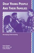 Deaf Young People and their Families: Developing Understanding