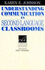 Understanding Communication in Second Language Classrooms