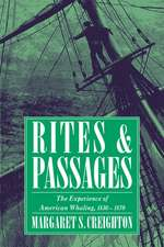 Rites and Passages: The Experience of American Whaling, 1830–1870