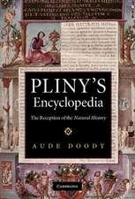 Pliny's Encyclopedia: The Reception of the Natural History