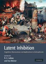 Latent Inhibition: Cognition, Neuroscience and Applications to Schizophrenia