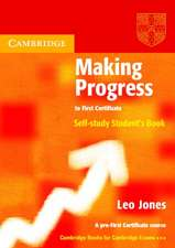 Making Progress to First Certificate Self Study Student's Book