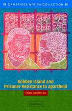 Robben Island and Prisoner Resistance to Apartheid African Edition