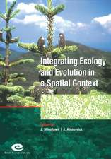 Integrating Ecology and Evolution in a Spatial Context: 14th Special Symposium of the British Ecological Society