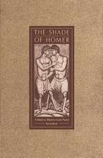 The Shade of Homer: A Study in Modern Greek Poetry