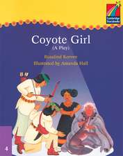 Coyote Girl:  (A Play)