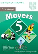 Cambridge Young Learners English Tests Movers 5 Student Book: Examination Papers from the University of Cambridge ESOL Examinations