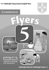 Cambridge Young Learners English Tests Flyers 5 Answer Booklet: Examination Papers from the University of Cambridge ESOL Examinations