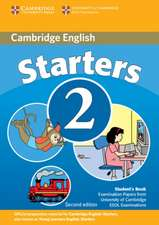 Cambridge Young Learners English Tests Starters 2 Student's Book: Examination Papers from the University of Cambridge ESOL Examinations