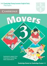 Cambridge Young Learners English Tests Movers 3 Student's Book: Examination Papers from the University of Cambridge ESOL Examinations
