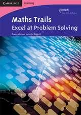 Maths Trails: Excel at Problem Solving