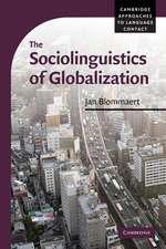 The Sociolinguistics of Globalization