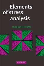 Elements of Stress Analysis
