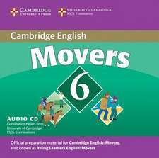 Cambridge Young Learners English Tests 6 Movers Audio CD: Examination Papers from University of Cambridge ESOL Examinations