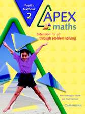 Apex Maths 2 Pupil's Book: Extension for all through Problem Solving