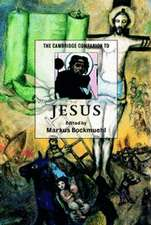 The Cambridge Companion to Jesus